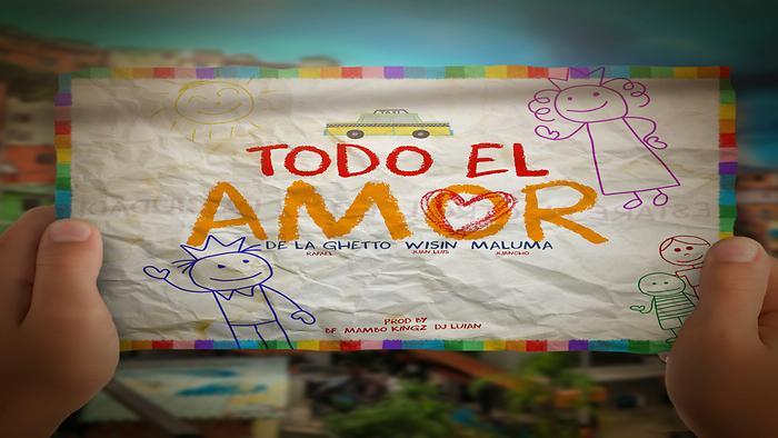Todo El Amor feat Maluma  Wisin