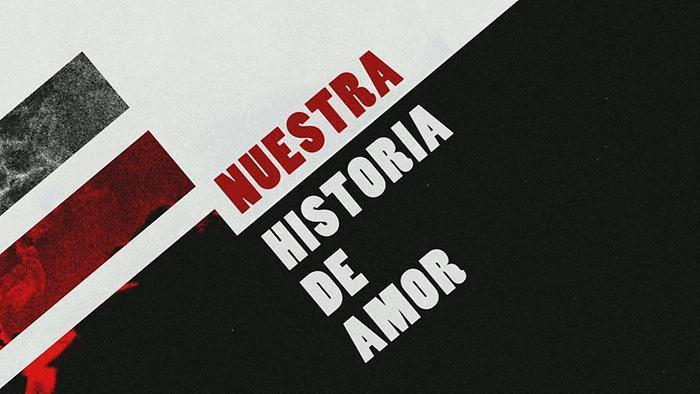 Nuestra Historia de Amor Lyric Video