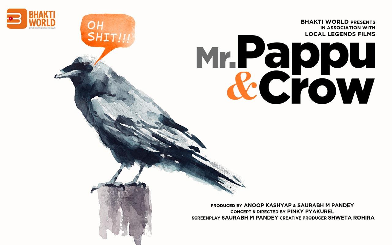 Mr. Pappu & Crow