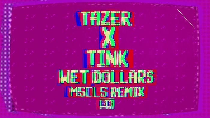 Wet Dollars MSCLS Remix