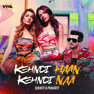 Kehndi Haan Kehndi Naa Songs Download | Kehndi Haan Kehndi Naa Songs MP3  Free Online :Movie Songs - Hungama