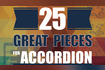 25 great pieces for accordion