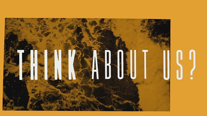 Think About Us Lyric Video