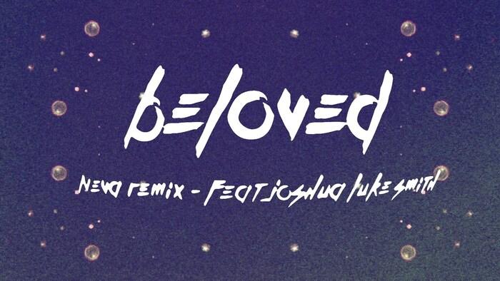 Beloved NEVA Remix