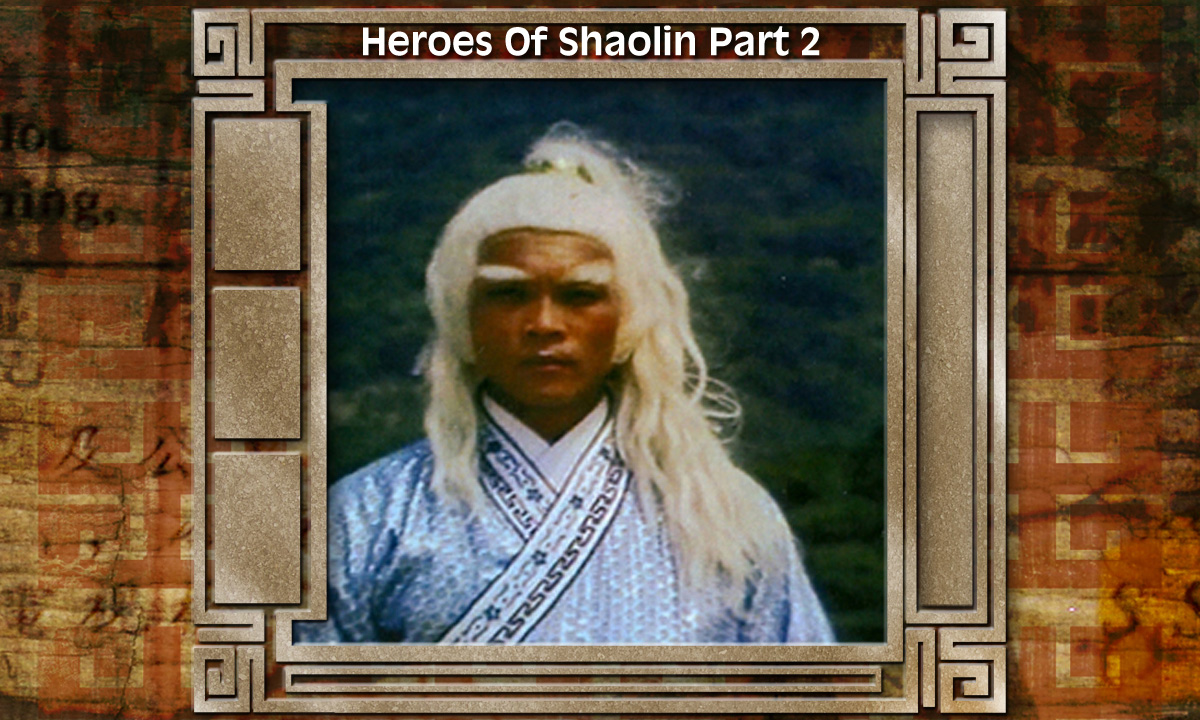 Heroes Of Shaolin- Part 2