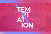 Temptation Lyric Video
