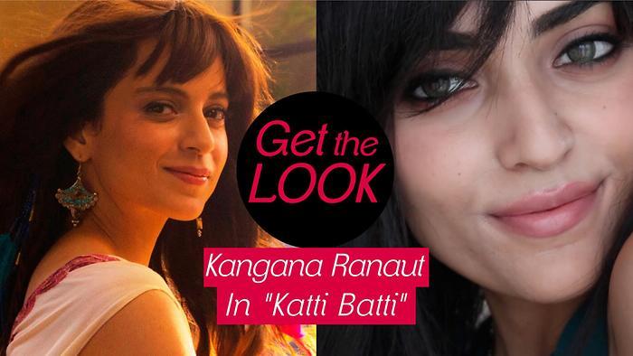 Get The Look  Kangana Ranaut in Katti Batti