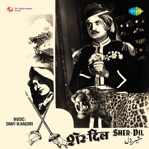 Sher Dil Songs Download Sher Dil Songs Mp3 Free Online Movie Songs Hungama
