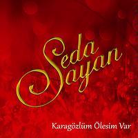 Seda Sayan Songs Download Seda Sayan New Songs List Best All Mp3 Free Online Hungama