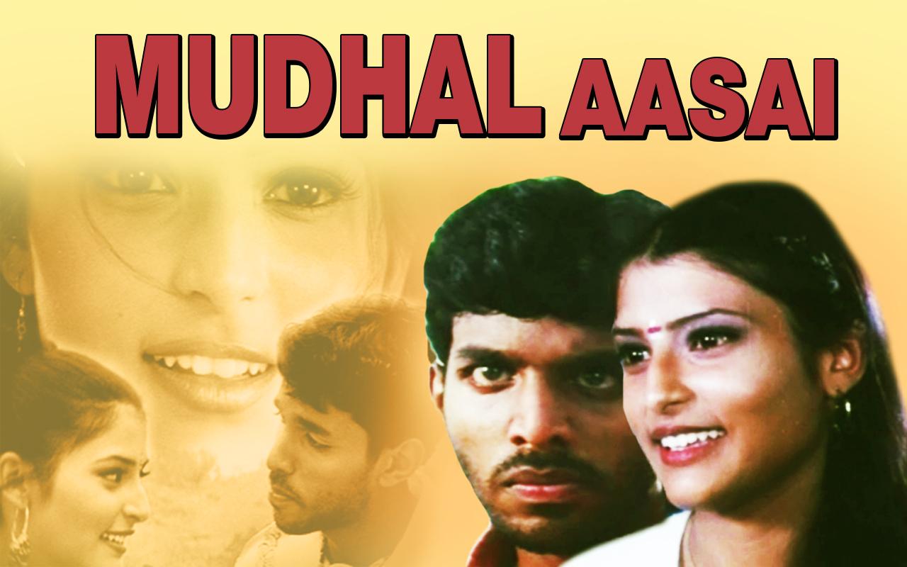 Mudhal Aasai