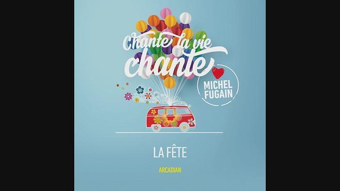 La fête Love Michel Fugain Audio