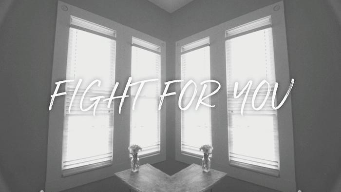 Fight For You Lyric Video