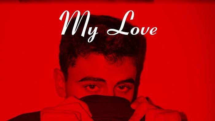 My Love Lyric Video