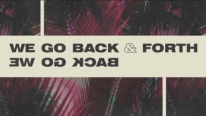 Back  Forth Lyric Video