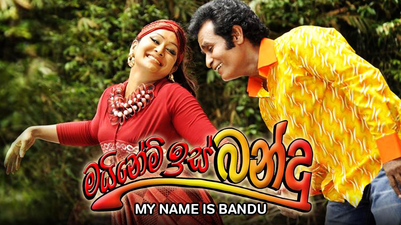 My Name Is Bandu