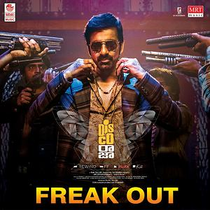 Freak Out Song | Freak Out MP3 Download | Freak Out Free Online | Disco  Raja Songs (2020) – Hungama