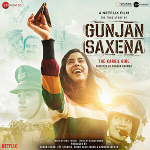 Gunjan Saxena The Kargil Girl Songs Download Gunjan Saxena The Kargil Girl Songs Mp3 Free Online Movie Songs Hungama