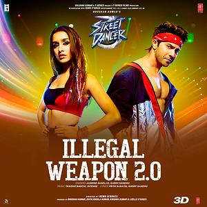"""Illegal Weapon 2.0 (From """"Street Dancer 3D"""") Songs Download 