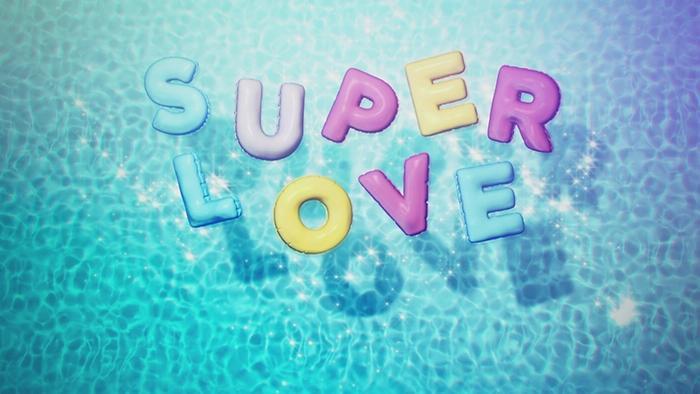 Superlove Lyric Video