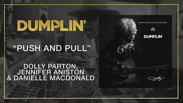 Push and Pull from the Dumplin Original Motion Picture Soundtrack Audio