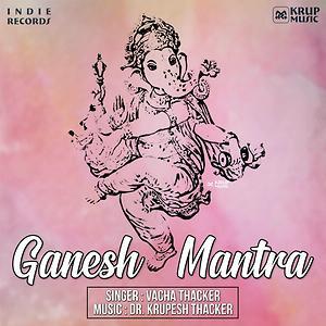 Om Gan Ganpataye Namo Namah Song Om Gan Ganpataye Namo Namah Mp3 Download Om Gan Ganpataye Namo Namah Free Online Ganesh Mantra Songs 2018 Hungama