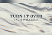 Turn It Over (Official Lyric Video)