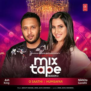 "O Saathi-Humsafar (From ""T-Series Mixtape Season 2"") Song | O  Saathi-Humsafar (From ""T-Series Mixtape Season 2"") MP3 Download | O  Saathi-Humsafar (From ""T-Series Mixtape Season 2"") Free Online | O  Saathi-Humsafar (From """