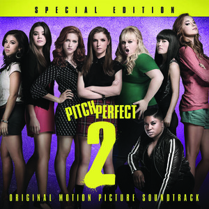 Pitch Perfect 2 Special Edition Original Motion Picture Soundtrack Songs Download Pitch Perfect 2 Special Edition Original Motion Picture Soundtrack Songs Mp3 Free Online Movie Songs Hungama