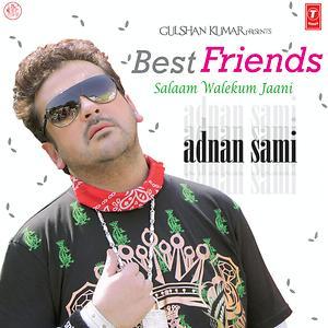 Best Friends Adnan Sami Songs Download Best Friends Adnan Sami Songs Mp3 Free Online Movie Songs Hungama
