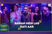 Sawan Mein Lag Gayi Aag From