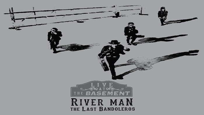River Man Live at the Basement