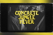 Concrete Jungle Fever Official Lyric Video
