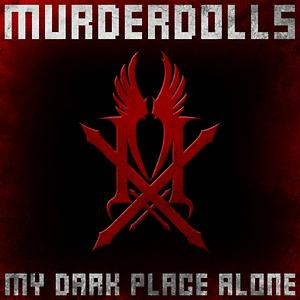 My Dark Place Alone Songs Download My Dark Place Alone Songs Mp3