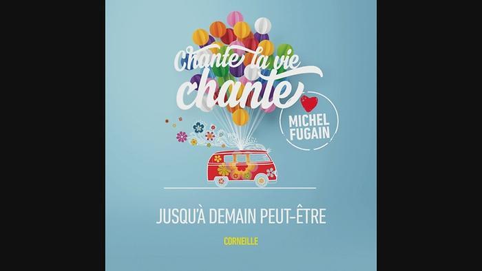 Jusquà demain peutêtre Love Michel Fugain audio StillPseudo Video
