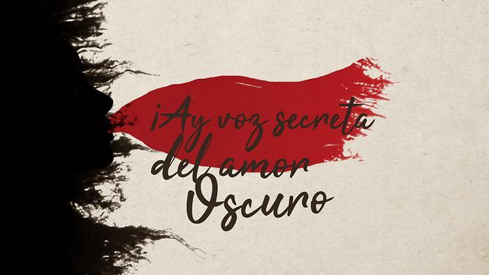Â¡Ay Voz Secreta Del Amor Oscuro Lyric Video
