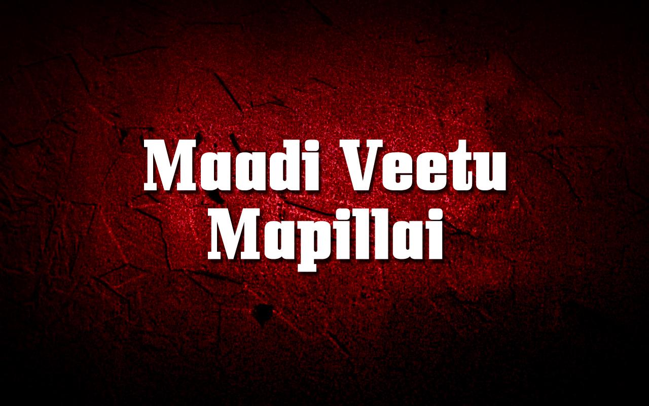 Maadi Veetu Mapillai