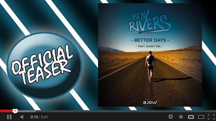 Better Days Official Video Teaser