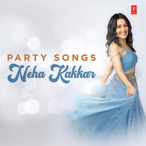 Party Songs Neha Kakkar Songs Download Party Songs Neha Kakkar Songs Mp3 Free Online Movie Songs Hungama