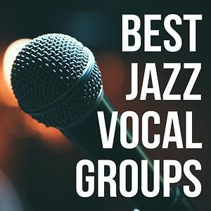 Best Jazz Vocal Groups Songs Download | Best Jazz Vocal Groups Songs MP3  Free Online :Movie Songs - Hungama