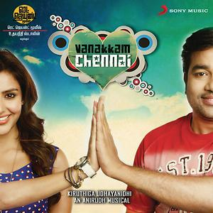 Vanakkam Chennai Songs Download Vanakkam Chennai Songs Mp3 Free Online Movie Songs Hungama