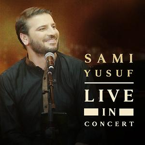 Hasbi Rabbi Live In Concert Mp3 Song Download Hasbi Rabbi Live In Concert Song By Sami Yusuf Hasbi Rabbi Live In Concert Songs 2019 Hungama