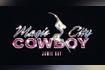 MAGIC CITY COWBOY Official Audio