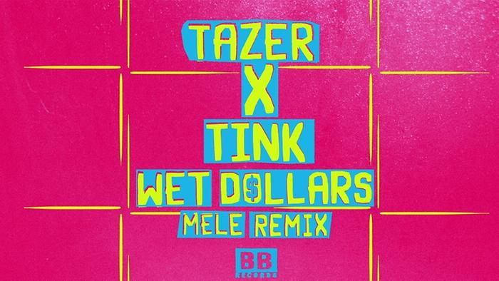 Wet Dollars Melé Remix