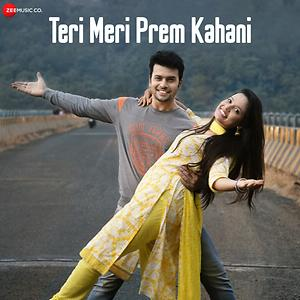 Teri Meri Prem Kahani Songs Download Teri Meri Prem Kahani Songs Mp3 Free Online Movie Songs Hungama