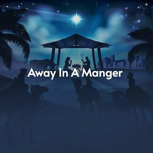 away in a manger mp3 song free download
