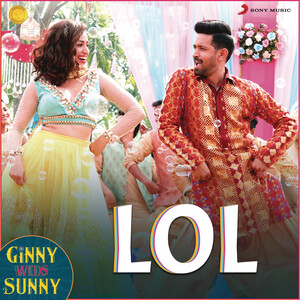 Lol From Ginny Weds Sunny Songs Download Lol From Ginny Weds Sunny Songs Mp3 Free Online Movie Songs Hungama