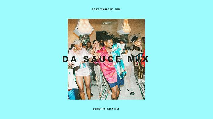Dont Waste My Time Da Sauce Remix Audio