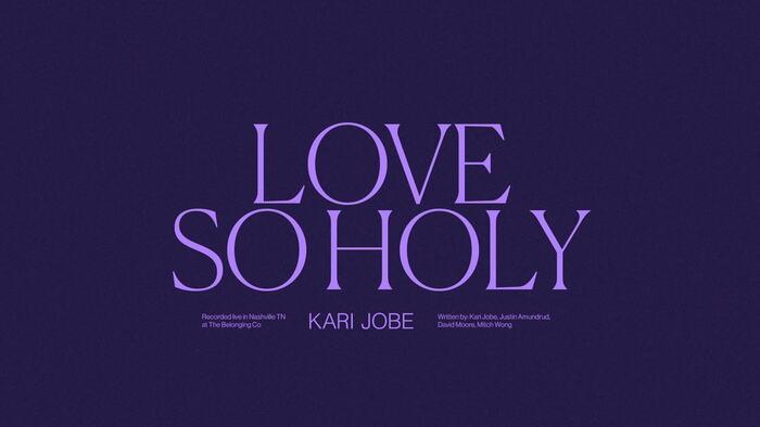 Love So Holy Audio  Live