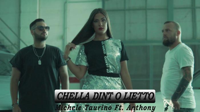 Chella Dinto Lietto Video Ufficiale 2021