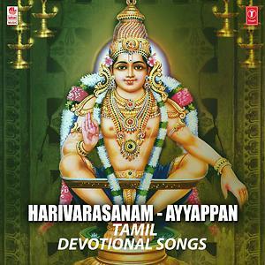 Harivarasanam Ayyappan Tamil Devotional Songs Songs Download Harivarasanam Ayyappan Tamil Devotional Songs Songs Mp3 Free Online Movie Songs Hungama